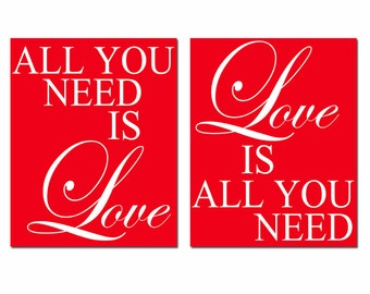 Love Duo - Set of Two 8x10 Prints - All You Need Is Love, Love Is All You Need - Choose Your Colors - Shown in Red, White, and More