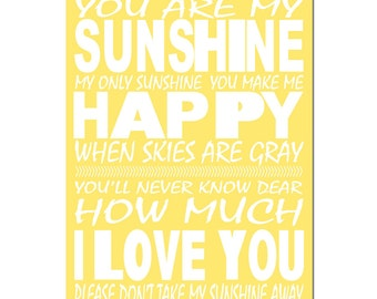 You Are My Sunshine, My Only Sunshine - 11x17 Print - Kids Wall Art for Nursery - CHOOSE YOUR COLORS - Shown in Soft Yellow, Pink, and More