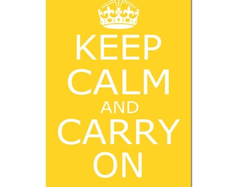 Keep Calm and Carry On - 11x17 - Poster Size Print - CHOOSE YOUR COLORS - Shown in Yellow, Red, Pink, Gray, and More