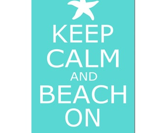 Keep Calm and Beach On - Starfish Nautical Wall Art - Large 11x17 Print - CHOOSE YOUR COLORS