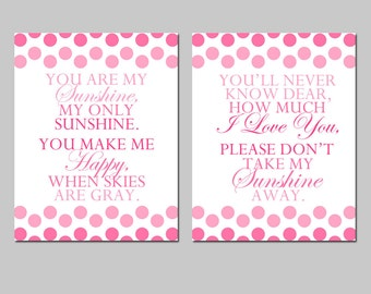 You Are My Sunshine, My Only Sunshine - Set of Two 8x10 Polka Dot Quote Prints - Nursery Art - CHOOSE YOUR COLORS - Shown in Pink and White