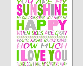 You Are My Sunshine, My Only Sunshine - 11x14 Nursery Art Print - Kids Wall Art - CHOOSE YOUR COLORS