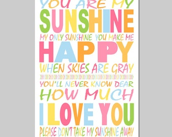 You Are My Sunshine, My Only Sunshine - 13x19 Print - Modern Nursery Decor - Kids Wall Art - Choose Your Colors