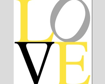 LOVE - 11x14 Modern Typography Print - Nursery Art - Kids Wall Art - Choose Your Colors - Shown in Gray, Lemon Yellow, Black, White