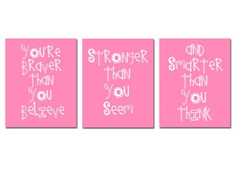Set of Three Winnie The Pooh Quote Prints Girl Nursery - You're Braver Than You Believe, Stronger Than You Seem And Smarter Than You Think