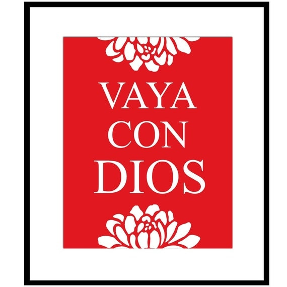 Vaya Con Dios (Go With God in Spanish) - 8x10 Inspirational Quote Print - Choose Your Colors - Shown in Red and White