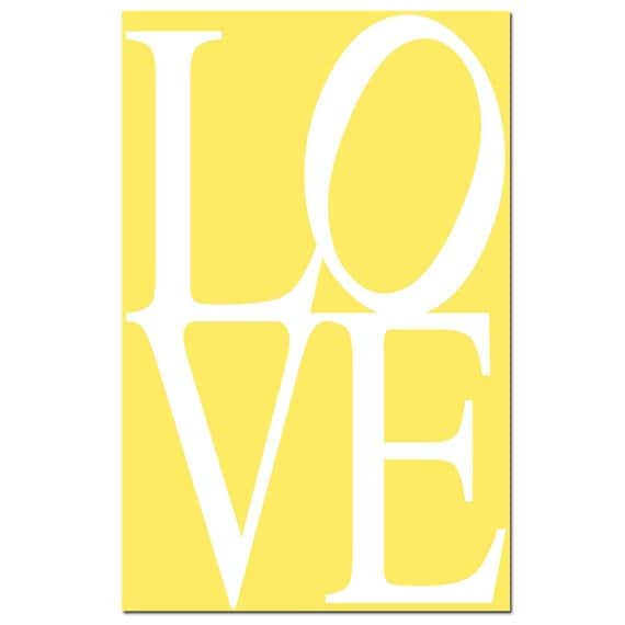 LOVE - 13x19 Large Print - Modern, Minimalist, Classic - Perfect for Nursery - CHOOSE Your COLORS - Shown in Lemon Yellow and White