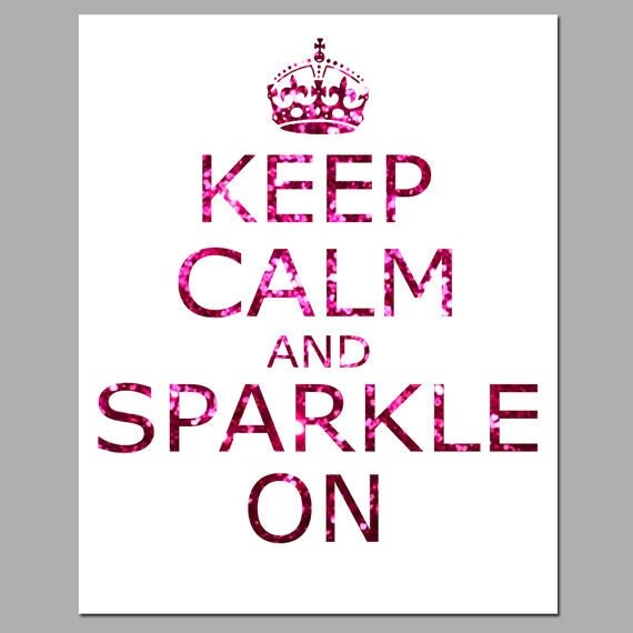 Keep Calm and Sparkle On - 11x14 Inspirational Popular Quote Print in Glitter Pink, Purple, Blue, Green, or Red