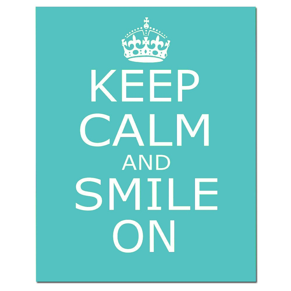 Keep Calm And Smile Quotes: Keep Calm And Smile On 8x10 Inspirational Popular By Tessyla