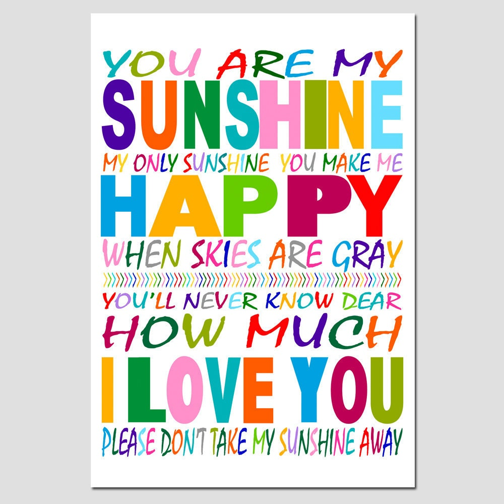Request a custom order and have something made just for you You Are My Sunshine My Only Sunshine Tumblr