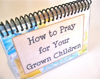 How to Pray for Your Grown Children, Spiral-Bound, Laminated Prayer Cards