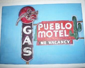 Reduced ...CANVAS Pueblo Motel Gas Vintage Sign Painting 9 x12 acrylic on canvas