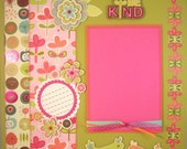 Premade Scrapbook Pages - 12x12 Layout - Be Kind