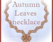 Autumn Leaves necklace PATTERN