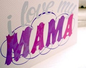 I love my mama mother's day card - a6