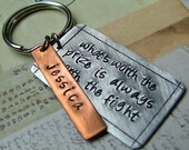 Whats worth the prize is always worth the fight - Custom hand stamped keychain by MyBella