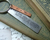 Every love story is beautiful, but ours is my favorite - Custom hand stamped keychain by MyBella