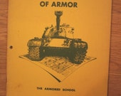 The HISTORY and ROLE of ARMOR Published by The Armored School, March 1955
