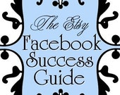 SALE - The ULTIMATE Facebook Sucess Guide - Start NOW to get your shop SEEN (FREE Flickr Success Guide included)  2-in-1 OFFER on SALE- 50 percent off