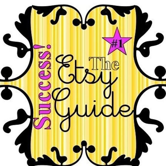 2,600 sold - The ORIGINAL Etsy Success Guide ----- (beware of copycats)