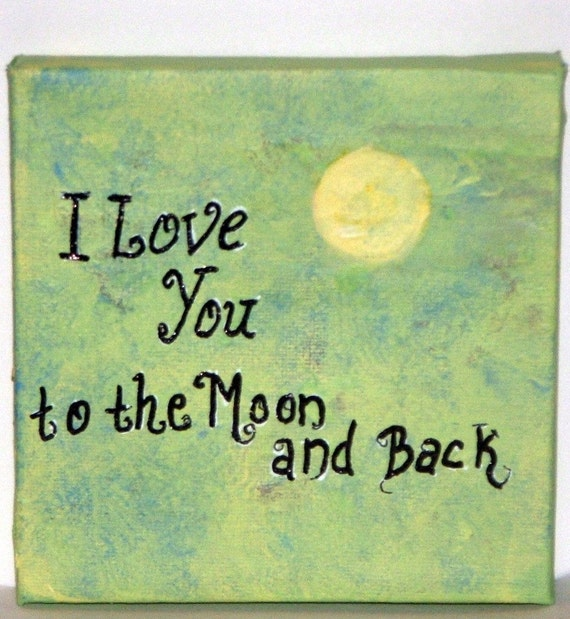 I Miss You To The Moon And Back Quotes: Little Sayings I Love You To The Moon And Back Original 5 Inch