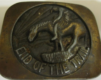Vintage End Of The Trail Brass Belt Buckle Western Style