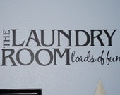 Laundry Room Black Vinyl Lettering Decal- Loads of Fun