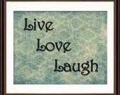 Inspirational Wall Decor - Live Love Laugh - Fine Art Print
