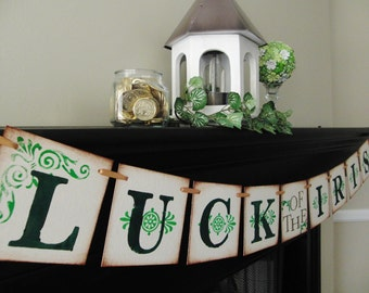 st patricks day decoration Luck of the Irish banner, sign, swag, garland