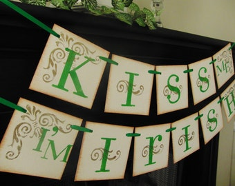 St Patricks Day decoration KISS ME I'M IRISH  Sign Baner Garland swag