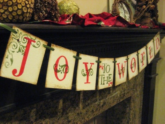 LAST ONE Clearance Sale JOY to the WORLD Christmas Banner Garland Sign