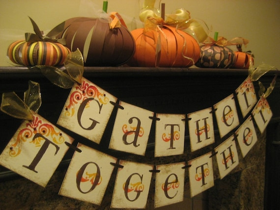 Thanksgiving Halloween Decoration GATHER TOGETHER Autumn Banner