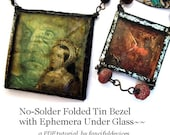 No-Solder Folded Tin Bezel with Ephemera under Glass- aPDF Tutorial