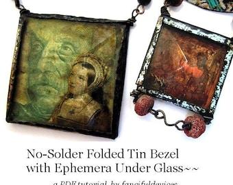 No-Solder Folded Tin Bezel with Ephemera under Glass- aPDF Tutorial