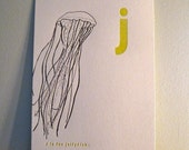letterpress j is for JELLYFISH