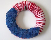 Red White Blue Wreath, Patriotic Yarn and Felt Wreath, 12 inch size - MADE TO ORDER