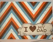 Manly Card - I Love My Dad Chevron Stripes