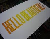 Hello Beautiful - colorful letterpress broadside