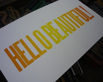 Hello Beautiful - colorful letterpress broadside