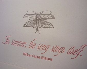 """William Carlos Williams """"In Summer, the song sings itself."""" quotation mini matted print"""