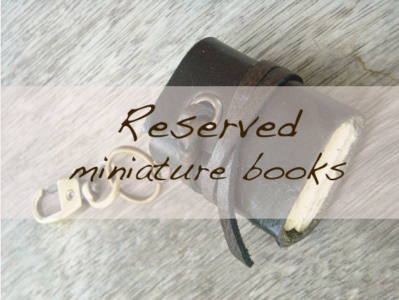 RESERVED Miniature Books for beautifulbeliever