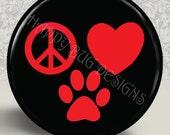 "Peace Love & Dogs 1.25"" Button"