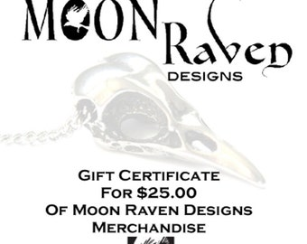 Twenty Five Dollar Gift Certificate - Moon Raven Designs