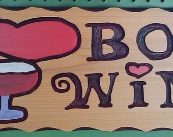 I Love Box Wine Sign
