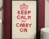 Keep Calm and Carry On -  Cross Stitch Pattern - PDF