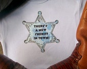 There's a New Sheriff in Town Bodysuit or Tee