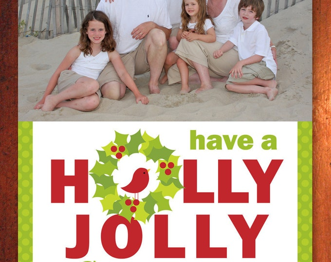 Holly Wreath Photo Holiday Card - Printable Digital File