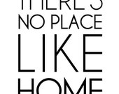 """There's No Place Like Home - 8x10"""" on A4 - Print (in Jet Black and White)"""