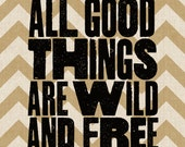 Wild and Free - Vintage Style Print in Natural Brown and Black - 8x10 inch on A4 type poster