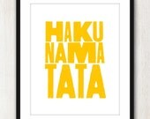 Hakuna Matata - Happy Inspiring quote print in 8x10 on A4 (in Sunny Yellow)